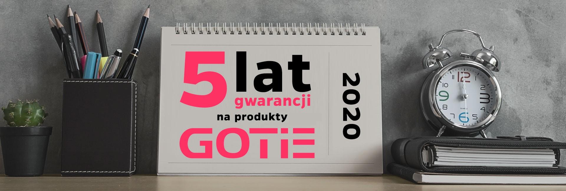 Formularz | 5 lat gwarancji GOTIE
